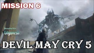 Devil May Cry 5 - Playthrough (Part 7) Mission 6: Steel Impact (Gilgamesh Fight)