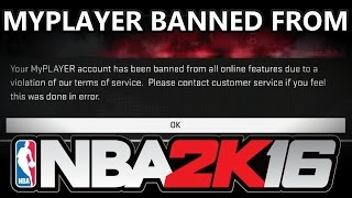 MYPLAYER BANNED FROM NBA 2K16!!!