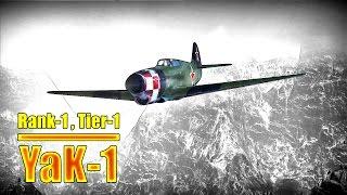 War Thunder: Yak-1, Russian Tier-1 / Rank-1 Fighter