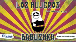 Los Mujeros-Babushka(feat Νικήτας Κλίντ)
