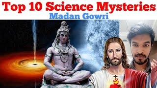 Top 10 Science Mysteries | Tamil | Madan Gowri | MG