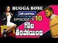 Bigg Boss2 | Full Funny | #BuggaBose | Bigg Boss2 Spoof | Episode 10
