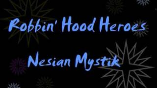 Watch Nesian Mystik Robbin Hood video