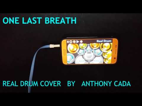 One Last Breath (Creed) - Real Drum Cover by Anthony Cada