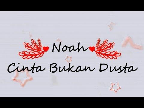 download lagu NOAH - Cinta Bukan Dusta KARAOKE TANPA V gratis