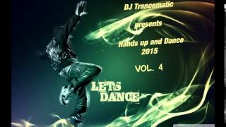 Techno 2015 - Best of Hands up and Dance 2015 Vol.4 (MegaMix)