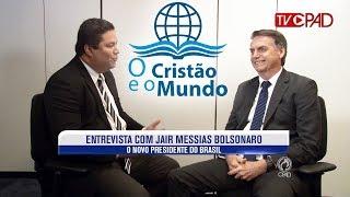 Entrevista com o novo presidente Jair Bolsonaro - O Cristão e o Mundo 25