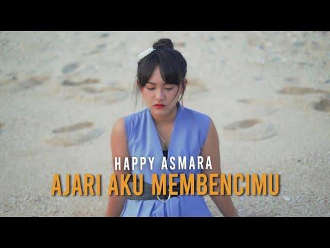 Happy Asmara - Ajari Aku Membencimu (Official Music Video)