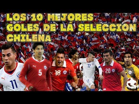 TOP 10 DE LOS MEJORES GOLES DE LA SELECCION CHILENA #1