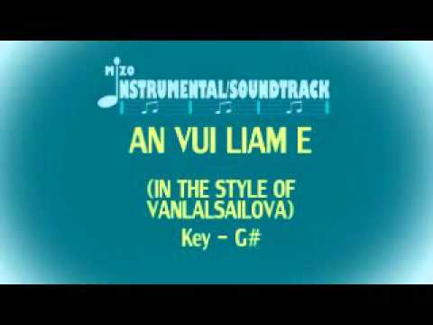 AN VUI LIAM E Instrumental/Soundtrack (In The Style Of VANLALSAILOVA)