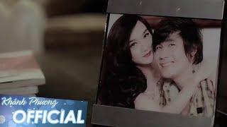Giữ Lấy Nhau - Khánh Phương ft. Đan Thùy (MV OFFICIAL)