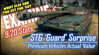 EXAMINE-ish! STG 'Guard' Surprise & P.V. Actual 'Value' || World of Tanks