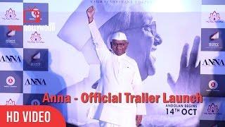 Anna - Official Trailer Launch | Shashank Udapurkar, Tanishaa Mukherji, Govind Namdeo & Rajit Kapoor