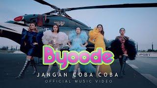 Download lagu Byoode - Jangan Coba Coba |