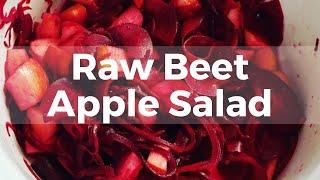 Raw Beet Apple Salad - Vegan