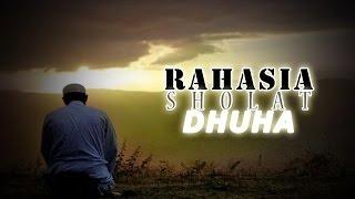 Fadhilah Dan Tata Cara Sholat Sunnah Dhuha - Isyraq - Ust. Adi Hidayat, Ust. Firanda Andirja