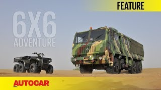 6 X 6 Adventure | Feature | Autocar India