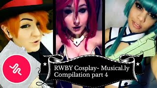 RWBY cosplay - Musical.ly Compilation Part 4