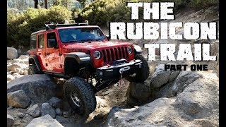 We Conquer The Rubicon Trail in our 2018 Jeep Wrangler JLU Rubicon - Part 1
