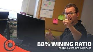 Portal Games Informant #80 - 88% wining ratio