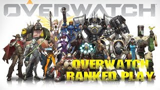 OVERWATCH - LIVE STREAM - RANKED PLAY