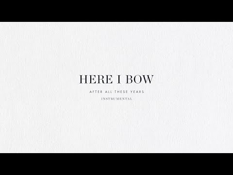 Here I Bow (Instrumental) - Brian & Jenn Johnson | After All These Years