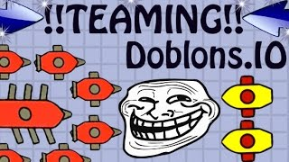 Doblons.io ► How to TROLL ALL PLAYERS BY TEAMING   Owning KWEBBELCOP   BATTERING RAM DOBLONS ◀