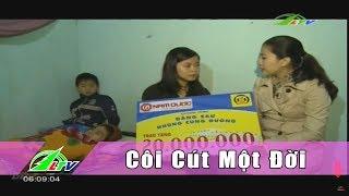 [Nhân Ái] Côi Cút Một Đời Vì Tai Nạn Giao Thông | Lâm Đồng | LDTV