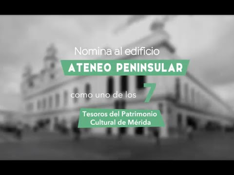 Video Nomina al edificio Ateneo Peninsular