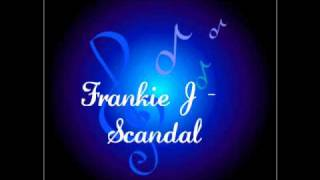 Watch Frankie J Scandal video