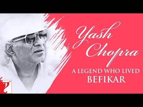 Yash Chopra - A Legend Who Lived Befikar