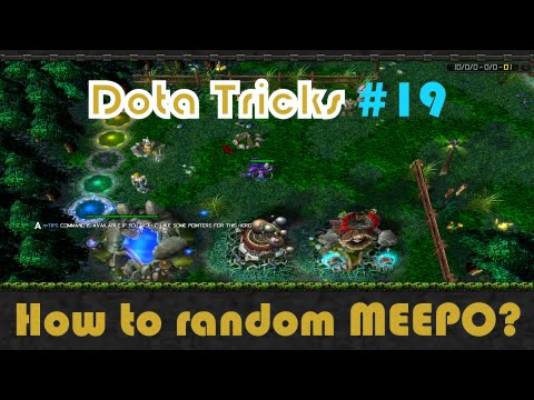 DotA Tricks #19 - How to random MEEPO