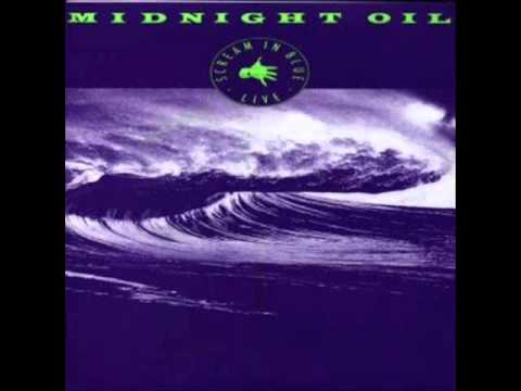 Midnight Oil - Scream In Blue
