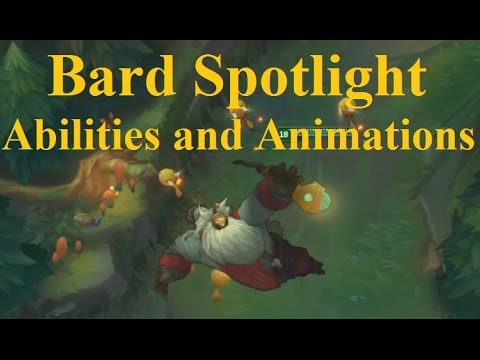 Bard Abilities and Animations Spotlight Showing Off New Champion Kit