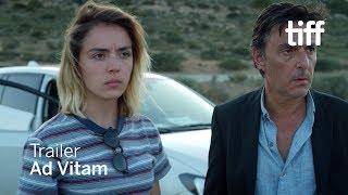 AD VITAM Trailer | TIFF 2018