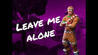 Flipp Dinero - LEAVE ME ALONE/Fortnite Montage
