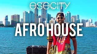 Afro House Mix 2018 | The Best of Afro House 2018 by OSOCITY