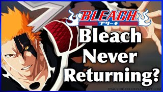 Bleach The Anime May NEVER Return For The Thousand Year Blood War Arc