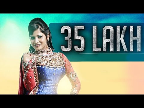 35 Lakh | Jassi Kaur | Punjabi Latest Song 2014 | Speed Records