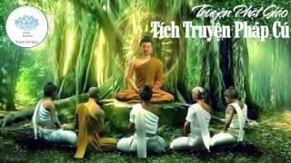 Truyện Phật Giáo Hay Nhất - Phần 1 - Tích Truyện Pháp Cú