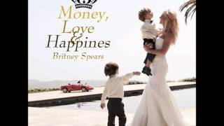 Watch Britney Spears Money, Love And Happiness video