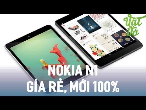 Vật Vờ| Máy tính bảng Nokia N1 trở lại mới 100% giá siêu rẻ