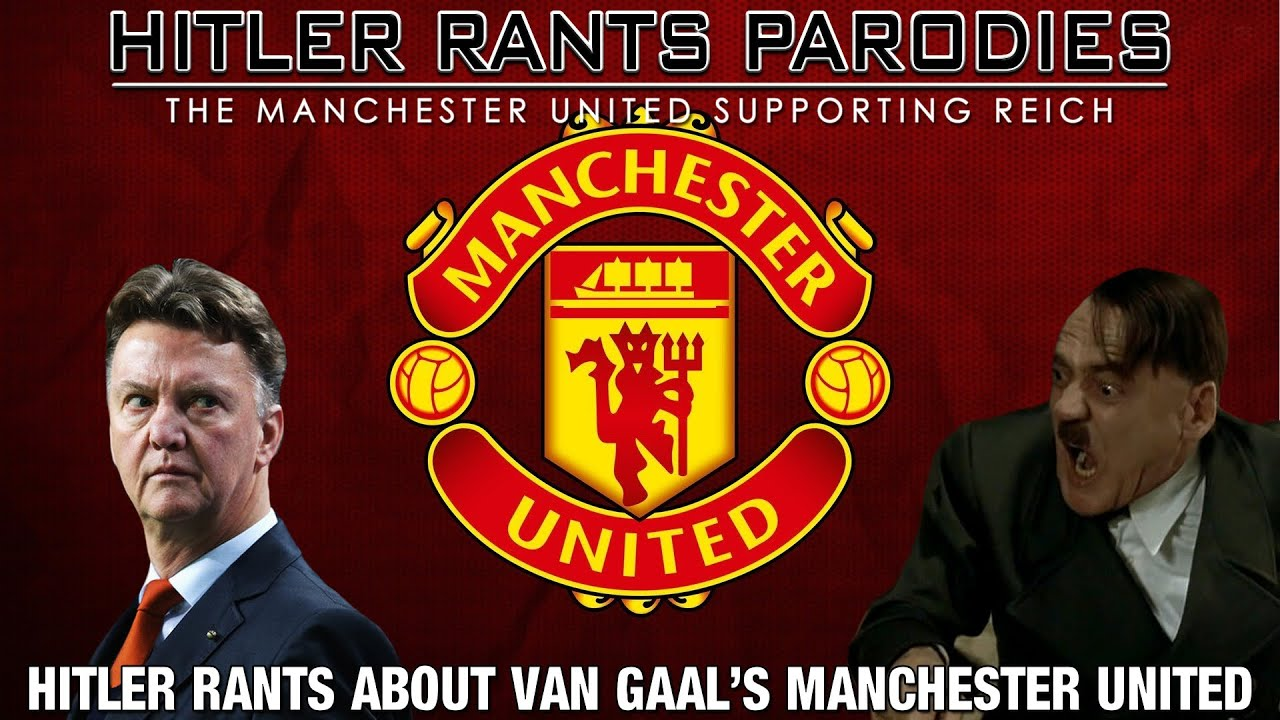 Hitler rants about Van Gaal's Manchester United