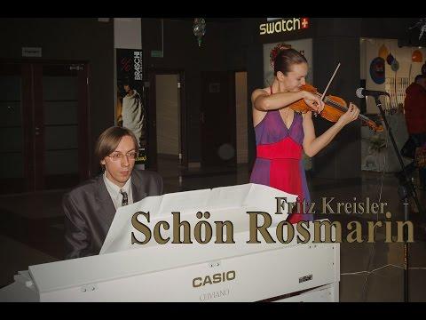 Fritz Kreisler - Schön Rosmarin / Ф. Крейслер - Прекрасный розмарин