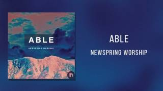 "NewSpring Worship - ""Able"""