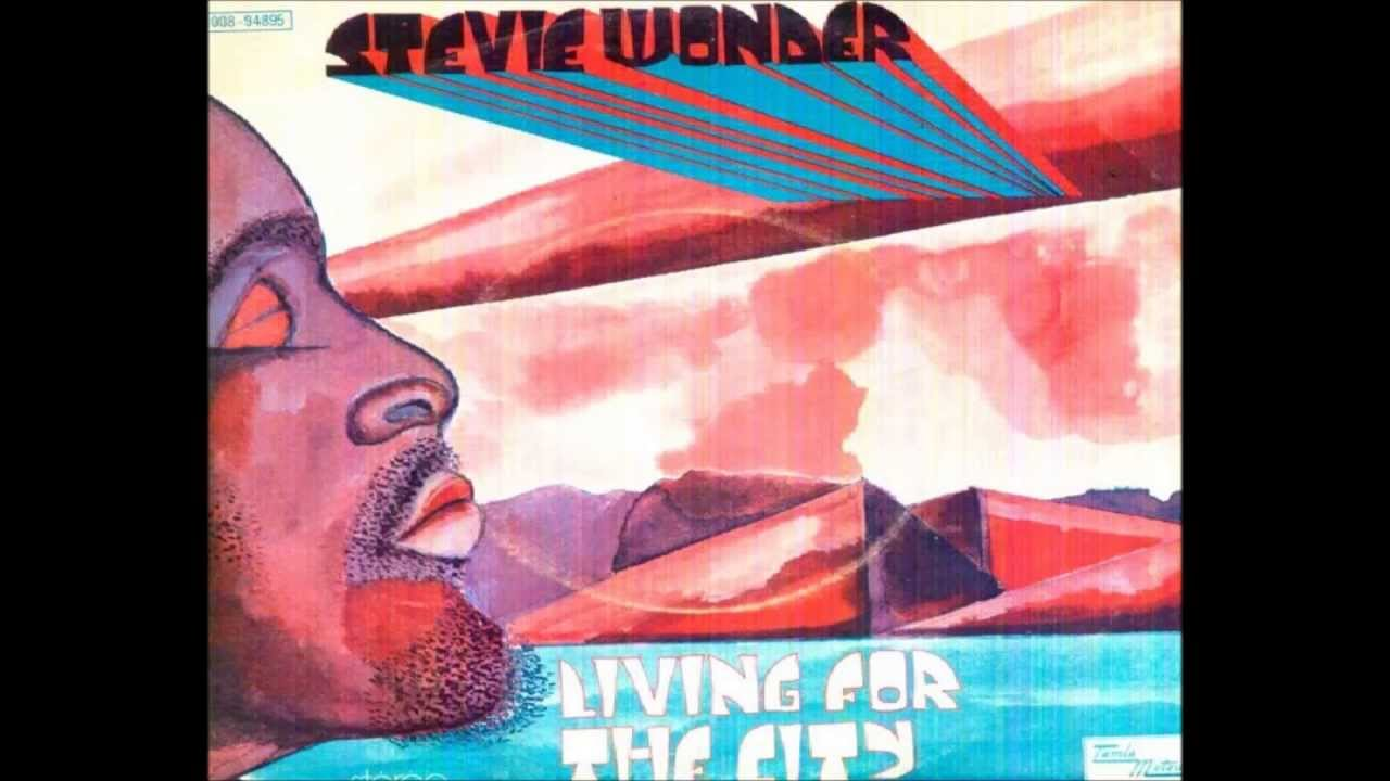 Stevie Wonder Living For The City Innervisions 1973