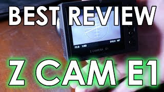 Z Cam E1 Comprehensive Review (cheapest 4K camera you'll probably never buy)