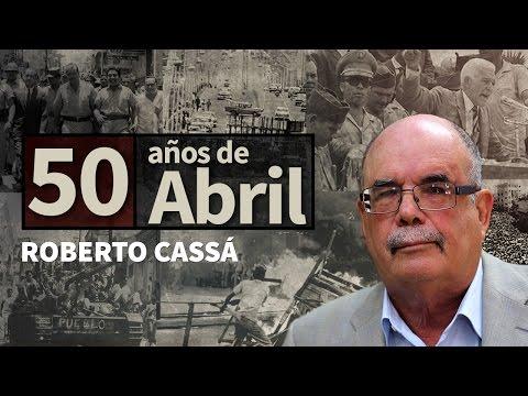50 años de abril. Roberto Cassá