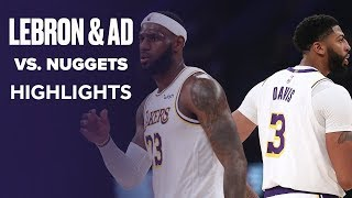 LeBron James & Anthony Davis Combine For 50 PTS vs. Denver Nuggets | Game Highlights