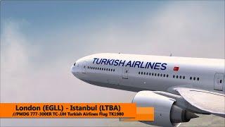 Flight Simulator X - PMDG 777-300ER - TK1980 - London (EGLL) - Istanbul (LTBA)